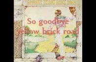 Elton-John-Goodbye-Yellow-Brick-Road-Lyrics